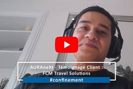 AURAneXt - Témoignage Client : FCM Travel Solutions