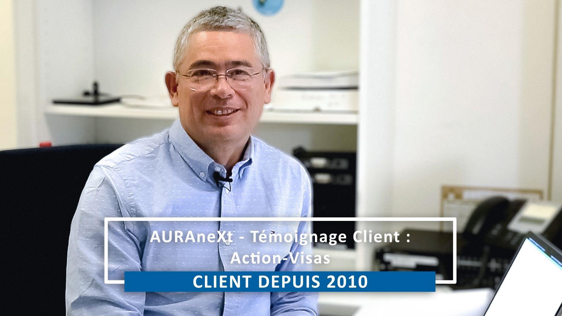 AURAneXt - Témoignage Client : Action-Visas Servinco